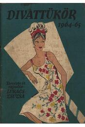 Divattükör 1964-65 - Régikönyvek
