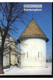 Kiszombor - Körtemplom - Régikönyvek