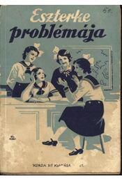 Eszterke problémája - Régikönyvek