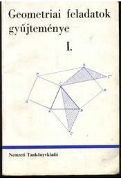 Geometriai feladatok gyűjteménye I-II. - Régikönyvek