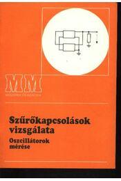 Szűrőkapcsolások vizsgálata - Régikönyvek