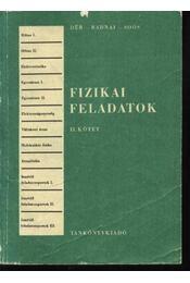 Fizikai feladatok II. kötet - Régikönyvek