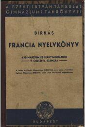 Francia nyelvkönyv 1945 a gimnázium és leánygimnázium V. osztálya számára - Régikönyvek