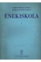 Énekiskola I - Régikönyvek