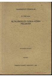 Általános fizikai-kémia példatár - Régikönyvek