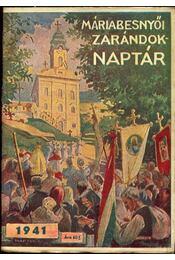 Máriabesnyói zarándok naptár 1941 - Régikönyvek