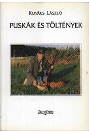 Puskák és töltények (dedikált) - Régikönyvek