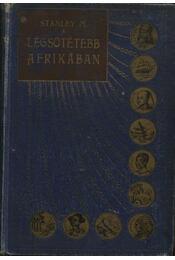 A legsötétebb Afrikában II. kötet - Régikönyvek