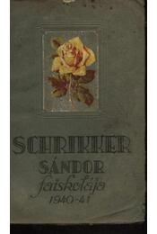 Schrikker Sándor faiskolája 1940-41 - Régikönyvek