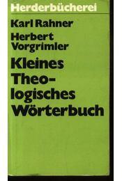 Kleines Theologisches Wörterbuch - Régikönyvek