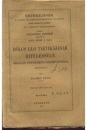 Bölcs Leó taktikájának hitelessége magyar történeti szempontból - Régikönyvek