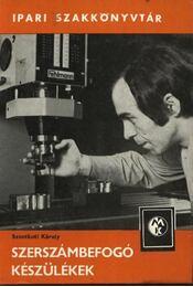 Szerszámbefogó készülékek - Régikönyvek
