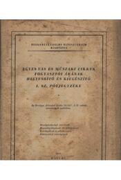 Egyes vas és műszaki cikkek fogyasztói árának helyesbítő és kiegészítő I. sz. pótjegyzéke - Régikönyvek