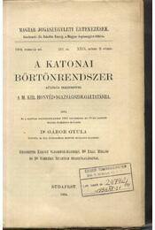 A katonai börtönrendszer - Régikönyvek