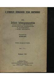 Jóléti közigazgatás - Régikönyvek