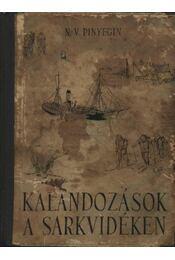 Kalandozások a Sarkvidéken - Régikönyvek