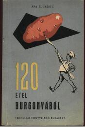 120 étel burgonyából - Régikönyvek