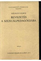 Bevezetés a szexuálpedagógiában - Régikönyvek