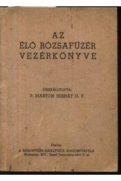 Az elő rózsafűzér vezérkönyve - Régikönyvek