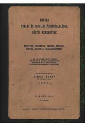 Magyar nyelvi és irodalmi összefoglalások, költői remekművek - Régikönyvek