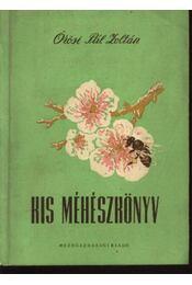 Kis méhészkönyv - Régikönyvek