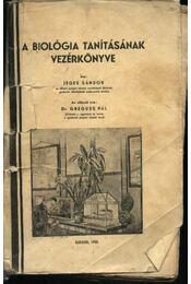 A biológia tanításának vezérkönyve (dedikált) - Régikönyvek