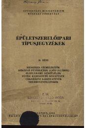 Épületszerelőipari típusjegyzékek II. rész - Régikönyvek