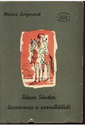 Rózsa Sándor összevonja a szemöldökét I-II. kötet - Régikönyvek