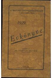 A Magyar Cserkészszövetség évkönyve 1928. - Régikönyvek