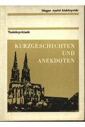 Kurzgeschichten und anekdoten - Régikönyvek