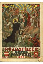 Rózsafüzér képes naptár 1934 - Régikönyvek