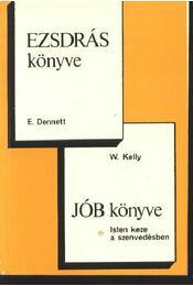 Ezsdrás könyve, Jób könyve - Régikönyvek