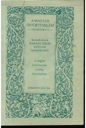 A magyar őstörténelem a világ őstörténelme - Régikönyvek