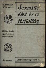 Sexuális élet és a férfivilág - Régikönyvek