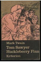 Tom Sawyer kalandjai, Huckleberry Finn kaladjai - Régikönyvek