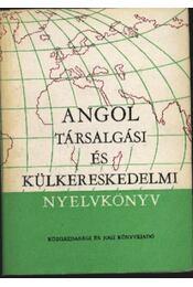 Angol társalgási és külkereskedelmi nyelvkönyv - Régikönyvek