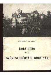 BoryJenő és a székesfehérvári Bory vár - Régikönyvek