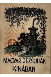 Magyar jezsuiták Kínában - Régikönyvek
