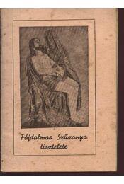Fájdalmas Szűzanya tisztelete - Régikönyvek