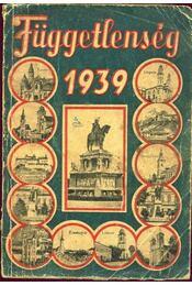Függetlenség évkönyve 1939 - Régikönyvek