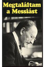 Megtaláltam a Messiást - Régikönyvek
