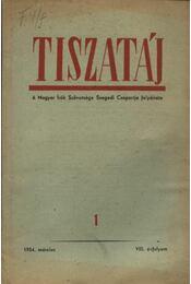 Tiszatáj 1954. március VIII. évfolyam 1. - Régikönyvek