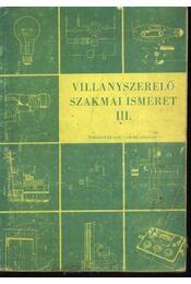 Villanyszerelő szakmai ismeret III. - Régikönyvek