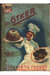 100 süteményrecept - Régikönyvek