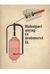 Ruhaipari anyag- és áruismeret II. - Régikönyvek