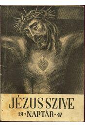 Jézus szíve naptár 1947 - Régikönyvek