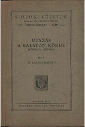 Utazás a Balaton körül - Régikönyvek