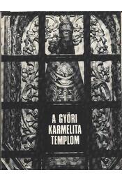 A győri karmelita templom - Régikönyvek