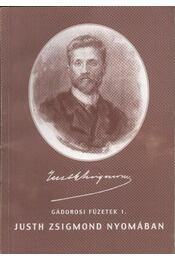 Justh Zsigmond nyomában - Régikönyvek