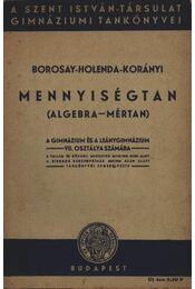Mennyiségtan (algebra-mértan) - Régikönyvek